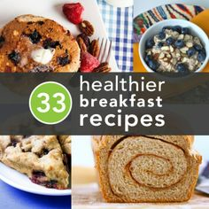 33 healthier breakfast recipes/alternatives