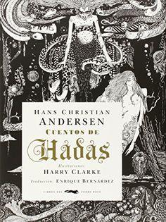 Cuentos De Hadas (Serie illustrata) de Hans Christian Andersen http://www.amazon.es/dp/8494328417/ref=cm_sw_r_pi_dp_4Xoswb0PWEFQQ
