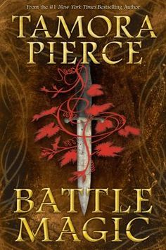 Battle Magic (Circle Reforged, by Tamora Pierce Ya Books, Great Books, Amazing Books, New Teen, Magic Circle, Magic Book, Bestselling Author, Book Worms, The Book