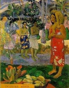Orana Maria (We Hail Thee Mary) - Paul Gauguin