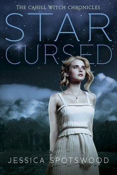 Star Cursed by Jessica Spotswood  Review by Kate Tilton
