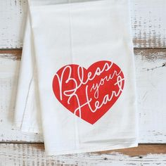 """Bless Your Heart"" Kitchen Towel"