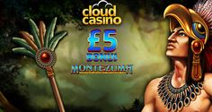 Cloud Casino – Exclusive £5 Free Chip on Montezuma (UK only)
