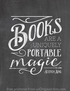 """Canvas Tote Bag Gift """"Books are a uniquely portable magic"""" - free chalkboard printable from unOriginal Mom. Perfect gift for a book lover!""""Books are a uniquely portable magic"""" - free chalkboard printable from unOriginal Mom. Perfect gift for a book lover! I Love Books, Books To Read, My Books, Quote Books, Library Quotes, Book Lovers Gifts, Book Gifts, Stephen King Quotes, Reading Quotes"""