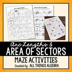Arc Lengths and Area of Sectors of Circles MazesThis product contains two mazes:  Arc Lengths and Area of Sectors.  Students use their solutions to navigate through the maze.  All answers are rounded to the nearest tenth.  This activity was designed for a high school level geometry class.