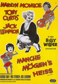 """Some Like It Hot"" - Marilyn Monroe, Tony Curtis and Jack Lemmon. German movie poster, 1959."