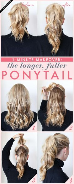 Hide the second ponytail underneath the first and your hair will instantly look longer and fuller.