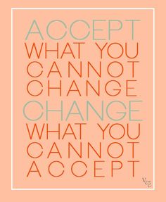 accept. change. #quotes i like some for my classroom wall of inspir