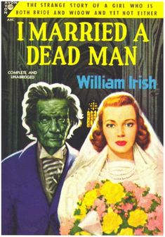 Nothing worse than marrying a zombie. A great pulp fiction cover in my own collection.