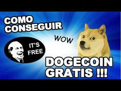 Regalamos DogeCoin: DOGE COIN en los VIDEOS