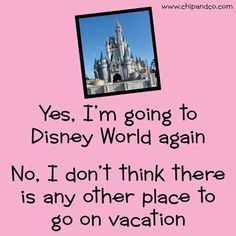 Yes, I'm going to Disney World again......someday...like my honeymoon or something...with my prince...who is probably stuck in traffic....somewhere....