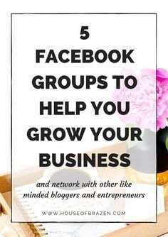 Click this link if you're a blogger, entrepreneur or small business owner to learn about the 5 Facebook Groups That Will Help You Grow Your Blog & Business.