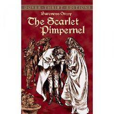 """The Scarlet Pimpernel by Baroness Orczy - Read aloud during the Accademia di Belle Arti EPIC Adventure. An all-time favorite!!  """"We seek him here...we seek him there..."""""""