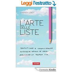 L-arte-delle-liste http://super-mamme.it/2015/06/05/larte-delle-liste-semplificare-e-organizzare/