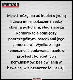 Bezuzyteczna.pl- Codzienna dawka wiedzy bezuzytecznej Psychology Facts, My Brain, Riddles, Funny Comics, Motto, Fun Facts, Funny Memes, Geek Stuff, Lol