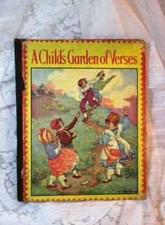 A Child's Garden Of Verses Book by Robert Louis Stevenson Illustrated by Clara M. Burd 1930 by AmericanVintageAve on Etsy