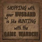 Shopping with Your Husband Funny Wood Sign Primitive Country Rustic Home Decor | eBay