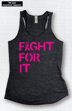 Breast Cancer Awareness Tank FIGHT FOR IT Charity Walk, We wear Pink, Gym Shirt ,Gym Tank Yoga Top Gym Top Fitness Tank, Yoga Vest by everfitte on Etsy