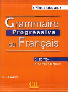 تحميل جميع مستويات كتاب grammaire progressive بدف مجانا 2016 – frenchpdf