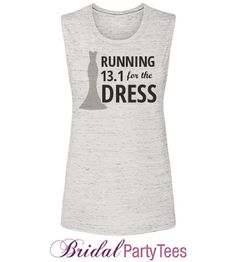 b424e9ff0 Customize a tank or tee for all your wedding day workouts with Bridal Party  Tees!