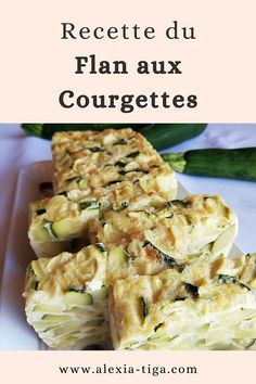 Avec cette chaleur estivale, on a envie de manger frais et léger. Comme des fruits et des légumes gorgés d'eau pour nous rafraîchir. Dans cet article, je vous propose une recette avec un légume dont je raffole : la courgette. Réalisez ce flan aux courgettes avec seulement 4 ingrédients ! Cliquez sur l'image pour accéder à la recette...  #recette #légumes #recettefacile #cake #flan #apéritif #entrée