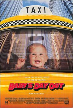 Baby's day out (1994) directed by Patrick Read Johnson