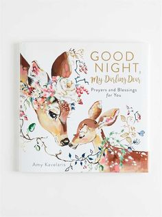 $16.99- Amy Kavelaris's stunning, whimsical artwork and heartfelt rhymes will create special moments between you and your children that will last a lifetime! Nursery Accessories, Oh Deer, My Darling, Good Night, Baby Shop, Your Child, Little Ones, Whimsical, Prayers
