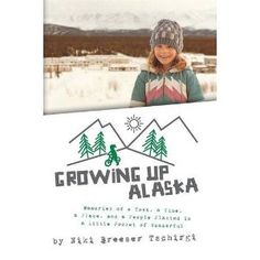 #Book Review of #GrowingupAlaska from #ReadersFavorite - https://readersfavorite.com/book-review/growing-up-alaska  Reviewed by Roy T. James for Readers' Favorite  Growing Up Alaska: Memories of a Town, a Time, a Place, and a People Planted in a Little Pocket of Wonderful by Niki Breeser Tschirgi begins with her move to Alaska as a little girl, with a truck, a hundred pounds of wheat, and a grain mill in tow. How that was a dream come true for her dad, and how ...