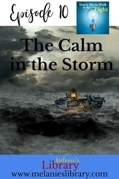 Episode The Calm in the Storm Visiting Teaching, Teaching Tips, Lds Blogs, Fhe Lessons, Walk In The Light, Family Home Evening, Primary Resources, Bible Prayers, March 4