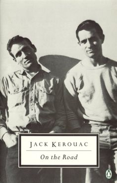 'On The Road' by Jack Kerouac.