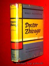 DOCTOR ZHIVAGO, by Boris Pasternak..  Book condition: VG++-Near FINE  Jacket condition: VG+  London- UK: Collins-Harvill Press, 1958. TRUE 1st Edition-1st Printing- Very Scarce!!  Listed by Jakoll. #russia #literature #Oscar