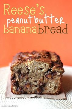 Reese's Peanut Butter Banana Bread. A yummy peanut butter banana bread with delicious mini peanut butter cups throughout!