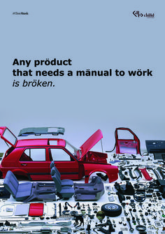 Any product that needs a manual to work is broken #poster #chilid #design #values #designagency