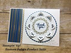 Stamping to Share: #7 Fab Friday Live! The Eastern Palace Product Suite Available on Monday!!, Stampin\' Up! Kay Kalthoff, #stampingtoshare