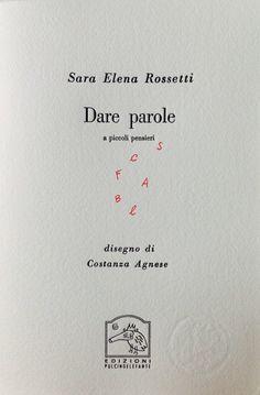 9092. Sara Elena Rossetti, Dare parole a piccoli pensieri - Disegno di Costanza Agnese_pag 1