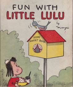 Fun with Little Lulu by Marge 1944 Hardcover Vintage Childrens Book Good