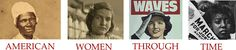 American Women Through Time -- an outstanding women's history timeline from Middle Tennessee State University