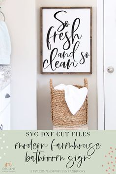 "Upgrade your bathroom and make your own ""So Fresh & So Clean"" farmhouse wood framed sign with this SVG Cut File by Opulent And Ivory. For use with Cricut or Silhouette cutting machines or create your own printable with your home printer. #cricut #bathroom #stencil #svg #dxf #farmhouse #cutfile #instantdownload #vector #quotes"