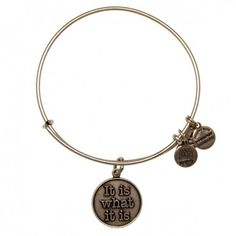 It Is What It Is Charm Bangle-one of my first Alex and Ani bracelets!