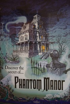 Discover the Secret of Phantom Manor at #Disneyland Paris #DLP DLRP #Disney Frontierland Poster