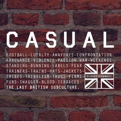 What makes us tick. Celebrating the casual scene with this word montage on just some of the things of what terrace culture is all about. Pubs, thugs and blood. Football Casual Clothing, Football Casuals, Casual T Shirts, Casual Outfits, Casual Art, Terraces, Dressers, Sticker, Names