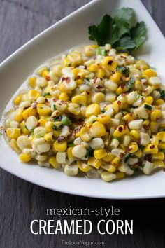 Mexican-Style Creamed Corn — The Local Vegan™ | Official Website