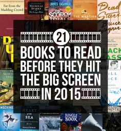 21 Books To Read Before They Hit The Big Screen In 2015