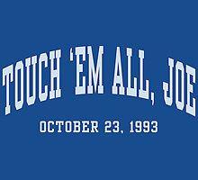 Touch 'Em All, Joe by aBrandwNoName
