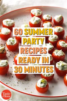 60 Summer Party Recipes Ready in 30 Minutes Spend less time prepping and more time soaking up the fun. These easy party recipes—including watermelon salad, juicy burgers, shrimp kabobs and root beer cupcakes—are ready in 30 minutes or less. Easy Party Food, Snacks Für Party, Party Recipes, Summer Recipes, Summer Appetizer Party, Summer Parties, Appetizers For Summer, Summer Party Foods, Cold Party Food