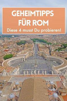 Urlaub in Italien: Geheimtipps für Rom