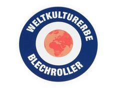 "Sticker -Ø 95mm- "" Weltkulturerbe Blechroller"""