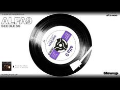 Alfa 9 'Seedless' [Full Length] - from 'Gone To Ground' (Blow Up)