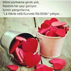 """""""Lâ Hâvle velâ kuvvete illa billâh."""" Turkish Sayings, Hadith, Allah, Prayers, Religion, Quotes, Profile, Quotations, Qoutes"""