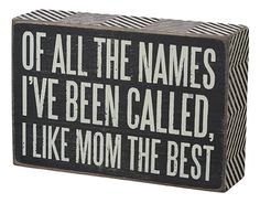 Item # 21323 | Box Sign - Mom the Best | Primitives by Kathy